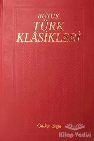 Ötüken Neşriyat - Büyük Türk Klasikleri Cilt 13