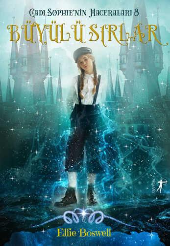 Artemis Yayınları - Büyülü Sırlar - Cadı Sophie'nin Maceraları 3