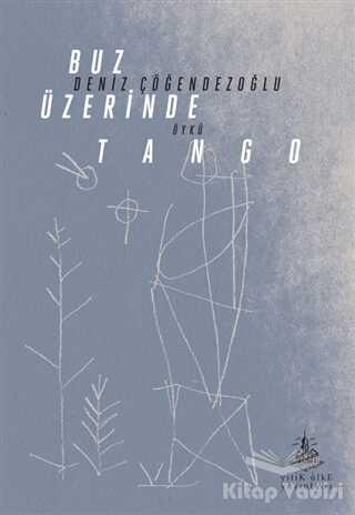 Yitik Ülke Yayınları - Buz Üzerinde Tango