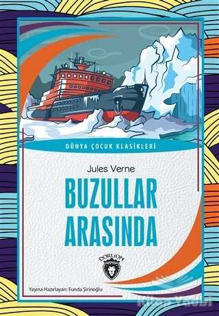 Dorlion Yayınevi - Buzullar Arasında