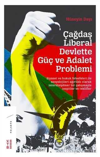 Ketebe Yayınları - Çağdaş Liberal Devlette Güç ve Adalet Problemi