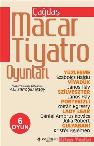 Yeni İnsan Yayınları - Çağdaş Macar Tiyatro Oyunları