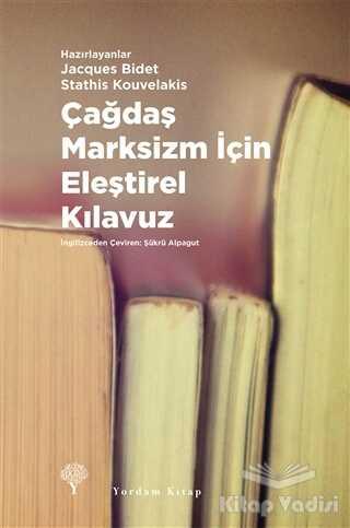 Yordam Kitap - Çağdaş Marksizm İçin Eleştirel Kılavuz