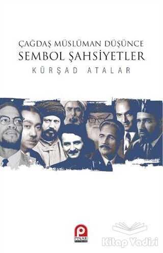 Pınar Yayınları - Çağdaş Müslüman Düşünce : Sembol Şahsiyetler