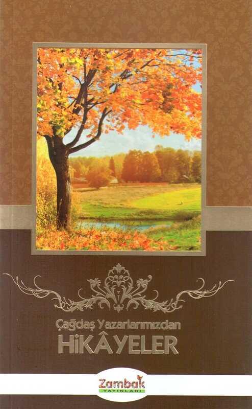 Zambak Yayınları - Çağdaş Yazarlarımızdan Hikayeler