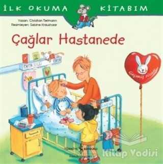 İş Bankası Kültür Yayınları - Çağlar Hastanede - İlk Okuma Kitabım
