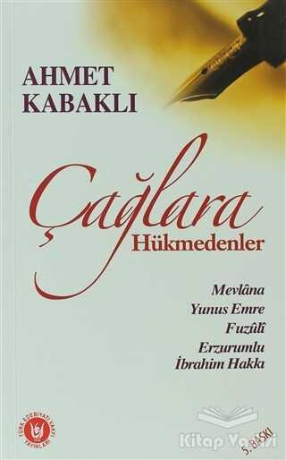Türk Edebiyatı Vakfı Yayınları - Çağlara Hükmedenler