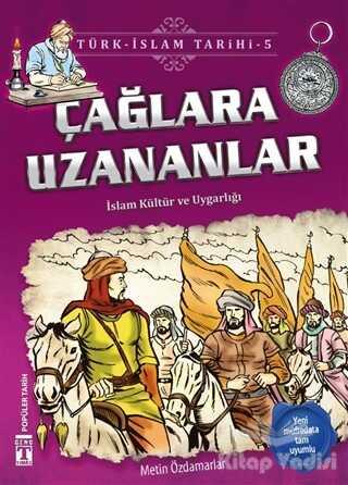 Genç Timaş - İlk Gençlik - Çağlara Uzananlar / Türk - İslam Tarihi 5