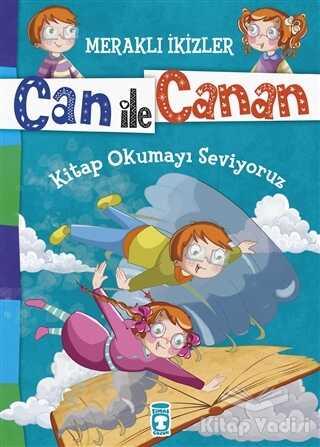 Timaş Çocuk - İlk Çocukluk - Can ile Canan - Kitap Okumayı Seviyoruz