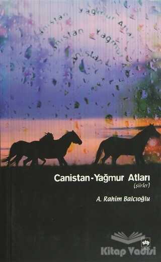 Ötüken Neşriyat - Canistan - Yağmur Atları
