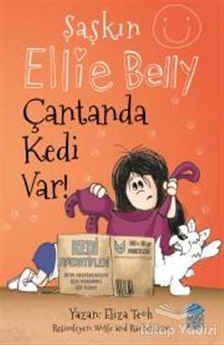 Mavi Kirpi Yayınları - Çantanda Kedi Var - Şaşkın Ellie Belly