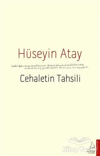 Destek Yayınları - Cehaletin Tahsili