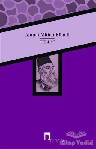 Dergah Yayınları - Cellat