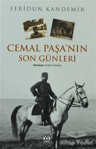 Yağmur Yayınları - Cemal Paşa'nın Son Günleri