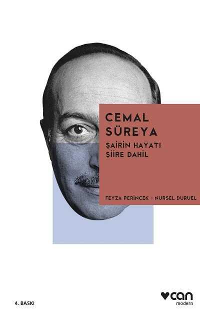 Can Yayınları - Cemal Süreya: Şairin Hayatı Şiire Dahil
