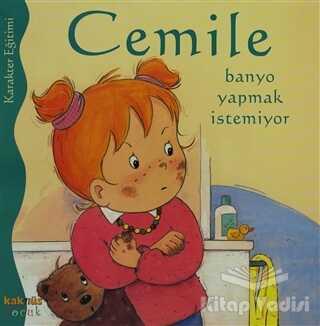 Kaknüs Yayınları - Cemile Banyo Yapmak İstemiyor
