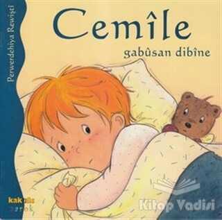 Kaknüs Yayınları - Cemile Gabusan Dibine