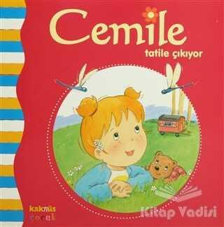 Kaknüs Yayınları - Cemile Tatile Çıkıyor