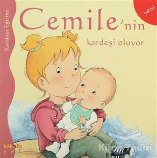 Kaknüs Yayınları - Cemile'nin Kardeşi Oluyor