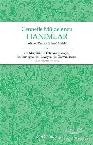 Semerkand Yayınları - Cennetle Müjdelenen Hanımlar