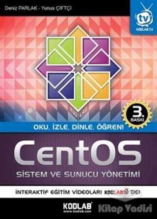 Kodlab Yayın Dağıtım - CentOS Sistem ve Sunucu Yönetimi