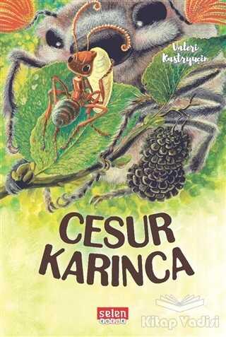 Selen Çocuk - Cesur Karınca