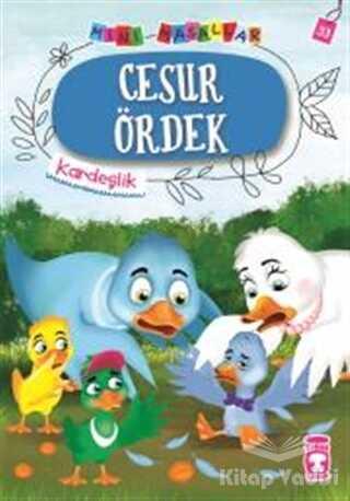 Timaş Çocuk - İlk Çocukluk - Cesur Ördek - Mini Masallar 4