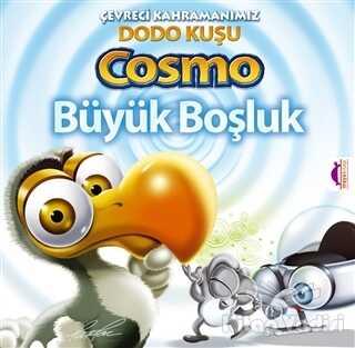Maya Kitap - Çevreci Kahramanımız Dodo Kuşu Cosmo - Büyük Boşluk