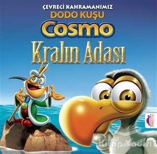Maya Kitap - Çevreci Kahramanımız Dodo Kuşu Cosmo Kralın Adası - Kralın Adası