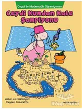 Doğan Egmont Yayıncılık - Ceydi İle Matematik Öğreniyorum: Ceydi Kumdan Kale Şampiyonu
