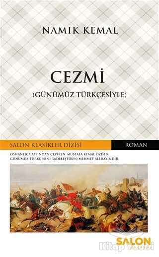 Salon Yayınları - Cezmi (Günümüz Türkçesiyle)