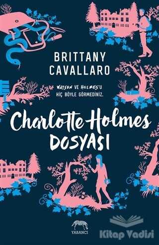 Yabancı Yayınevi - Charlotte Holmes Dosyası