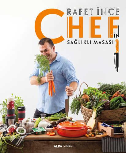 Alfa Yayınları - Chef'in Sağlıklı Masası