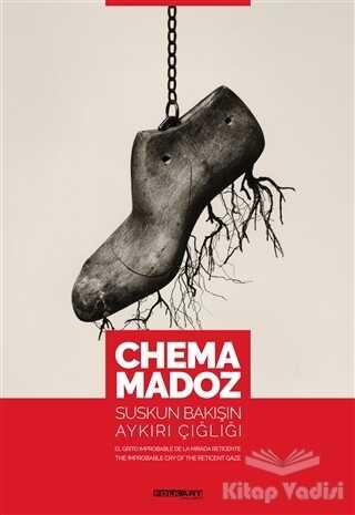 Folkart Gallery Yayınları - Chema Madoz: Suskun Bakışın Aykırı Çığlığı