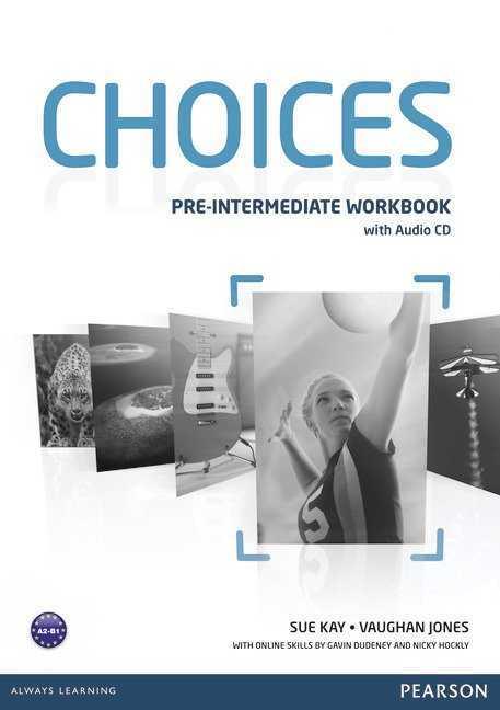 Pearson Yayıncılık - Choıces Pre-Intermedıate Wb W/Audıo Cd