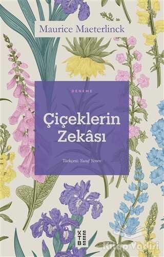 Ketebe Yayınları - Çiçeklerin Zekası