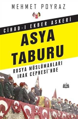 SR Yayınevi - Cihad-ı Ekber Askeri Asya Taburu
