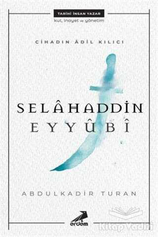 Erdem Çocuk - Cihadın Adil Kılıcı: Selahaddin Eyyubi