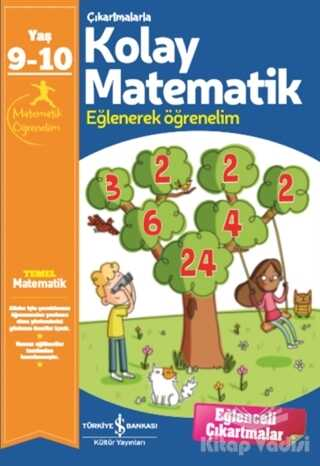İş Bankası Kültür Yayınları - Çıkartmalarla Kolay Matematik (9-10 Yaş)