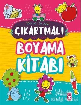 Timaş Çocuk - İlk Çocukluk - Çıkartmalı Boyama Kitabı (Sticker Hediyeli)