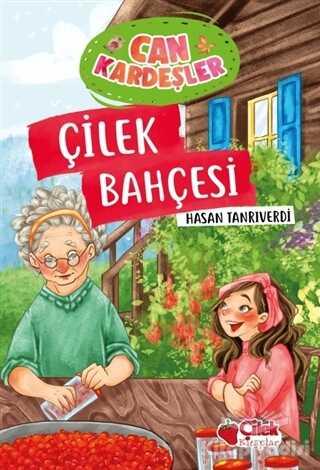 Çilek Kitaplar - Çilek Bahçesi - Can Kardeşler