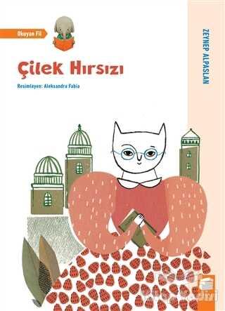 Final Kültür Sanat Yayınları - Çilek Hırsızı