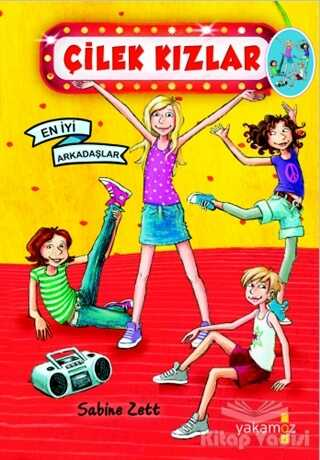 Yakamoz Yayınevi - Çilek Kızlar