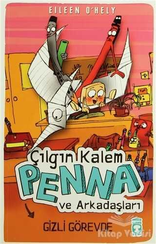 Timaş Çocuk - Çılgın Kalem Penna ve Arkadaşları - Gizli Görevde