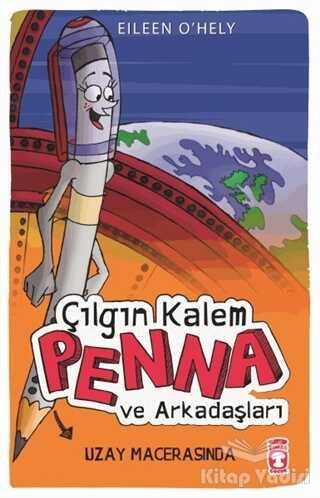 Timaş Çocuk - Çılgın Kalem Penna ve Arkadaşları - Uzay Macerasında