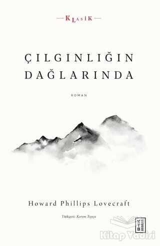 Ketebe Yayınları - Çılgınlığın Dağlarında