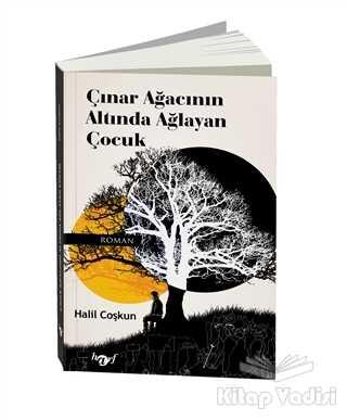 Harf Eğitim Yayıncılık - Çınar Ağacının Altında Ağlayan Çocuk