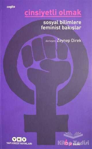 Yapı Kredi Yayınları - Cinsiyetli Olmak