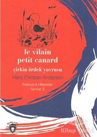 Dorlion Yayınevi - Çirkin Ördek Yavrusu Fransızca Hikayeler Seviye 2