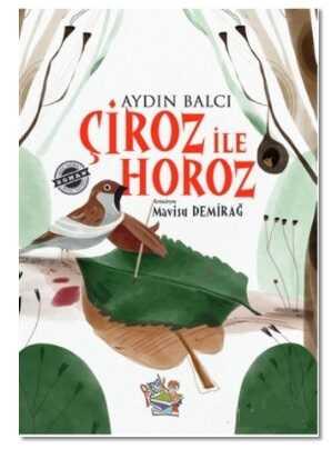 Parmak Çocuk Yayınları - Çiroz ile Horoz